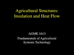 Insulation and Heat flow Agriculture
