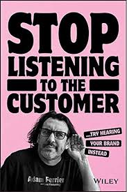 Listen To Your Customers. They Will Tell You All About Hearing