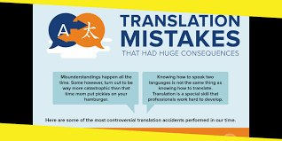 Catastrophic mistakes by translators with serious consequences